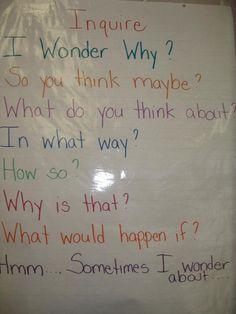 This is a good inquiry questions anchor chart. This can be left hanging in the room so students can answer these questions while doing inquiry science experiments.