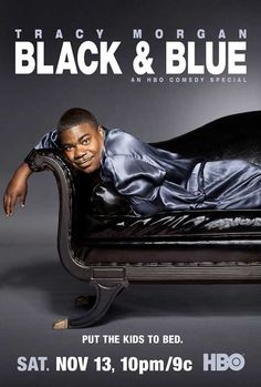 Tracy Morgan: Black and Blue (2010) - Click Photo to Watch Full Movie Free Online.