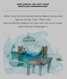 Herr #Janosch, was hilft gegen nächtliches Zähneknirschen?