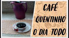CAFÉ QUENTE POR MAIS TEMPO