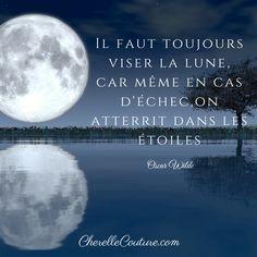 Citation - Oscar Wilde - Il faut toujours viser la lune car même en cas d'échec…