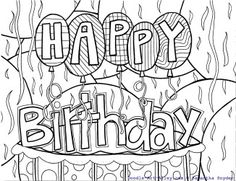 Birthday Coloring Pages From Doodle Art Alley Quotes With A Lil Creative Doodling Happybirthday