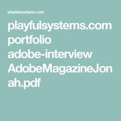 Interview for Adobe Magazine.