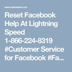 Reset Facebook Help At Lightning Speed 1-866-224-8319 #Customer Service for Facebook #Facebook customer service #Facebook customer care • Aren't you able to Facebook Help? • Aren't you aware with the password resetting steps? • Aren't you able to get the proper solution to your problems? Don't worry! Call at our toll-free helpline number to get your problems solved within a short span of time. For more information visit our website…