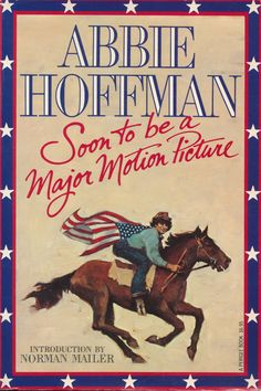 Signed by Abbie Hoffman ---> Soon to be a Major Motion Picture, Abbie Hoffman, 1980
