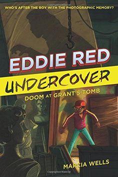 Eddie Red Undercover: Doom at Grant's Tomb by Marcia Wells https://www.amazon.com/dp/0544582608/ref=cm_sw_r_pi_dp_x_eqKFybS51C497
