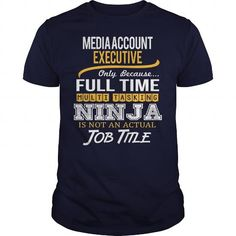 Awesome Tee For Media Account Executive T Shirts, Hoodie. Shopping Online Now…