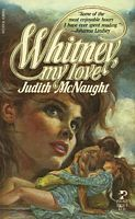 """Whitney, My Love by Judith McNaught - """"Westmoreland"""" I cried for a week after I read Whitney......."""