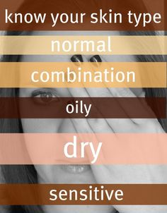 5 skin types & how to test your skin type