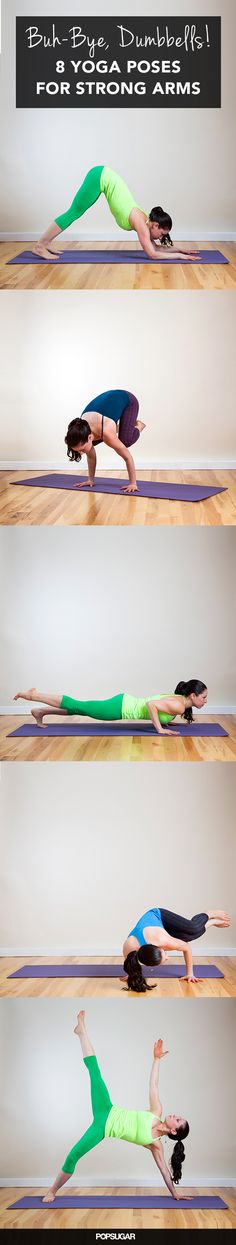 Best arm-strengthening yoga poses... although I'm pretty sure you already need some wicked strong arms to do some of these poses.