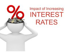 Impact of Increasing INTEREST RATES Dallas Fort Worth Texas, Interest Rates