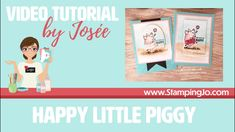 Happy Little Piggy with a skirt – Hand Stamped Cards with Josee Smuck-Stampin' Up! Hand Stamped Cards, This Little Piggy, Card Tutorials, Ink Color, Colouring, Stampin Up, Make It Yourself, My Love, Happy