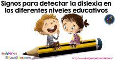 Signos para detectar la dislexia en los diferentes niveles educativos