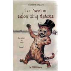 La Passion selon cinq matous by Martine Pilate | cover by Louis Wain