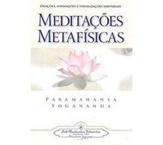 Meditação : Meditações Metafísicas - Editora Teosófica - -