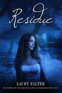 Residue (Residue #1) by Laury Falter