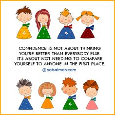 What is confidence? Read on via this inspirational poster created by motivational speaker and author Karen Salmansohn.
