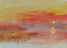 ca 1830-40 Joseph Mallord William Turner (British Romantic landscape painter, water-colourist, printmaker; 1875-1957) ~ 'The Scarlet Sunset'