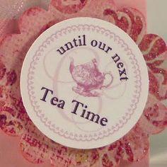 until our next tea time - sweet favor idea