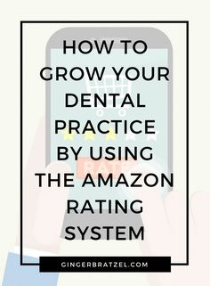 Dr. Ginger Bratzel talks about using the Amazon 3 star phenomenon and how to apply it to grow your dental practice. In today's video I wanted to tell you about Amazon's 3 star phenomenon and how you apply it to your business. Amazon has become a great place to not only buy things but it... Read More →