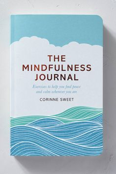 The Mindfulness Journal - anthropologie.eu