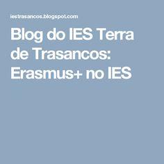 Blog do  IES Terra de Trasancos: Erasmus+ no IES
