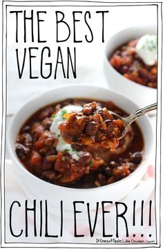 The Best Vegan Chili Ever!!! So much better than your average vegetarian chili! The secret ingredient takes it to the next level. Easy to prepare and everyone (vegan or not) will love it. #itdoesnttastelikechicken