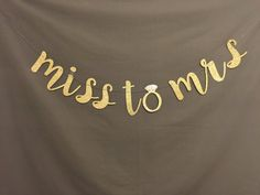 Miss to Mrs Banner Glitter Miss to Mrs Banner Gold by UrEnvitedToo