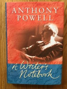 A Writer's Notebook by Anthony Powell.