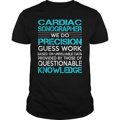 Awesome Tee For Cardiac Sonographer T-Shirts, Hoodies. CHECK PRICE ==► https://www.sunfrog.com/LifeStyle/Awesome-Tee-For-Cardiac-Sonographer-113249613-Black-Guys.html?41382