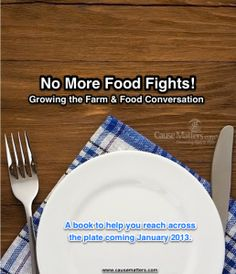 Giving Foodthanks for foodies, farmers, dietitians, ranchers, chefs, food retailers and the many other people behind our food plate. A new book to grow the farm and food conversation is arriving in January.