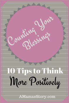 How can we think positively when feeling overwhelmed and stressed? Give these 10 tips a try.