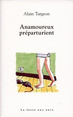 Anamoureux préparturient | Lire | ARTV.ca