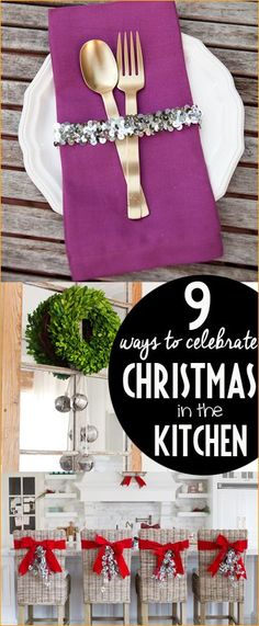9 Ways to Celebrate Christmas in the Kitchen.  Bring the smells and colors of Christmas to your Kitchen spaces with these stunning and easy ideas.  Christmas decor that will spice up your Christmas dinner.