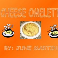 -2 eggs-Oil (not a lot)-Salt-Cheese   -Frying pan-Hoden spoon-Mxing bowl-Plate-2 forks   1-We put the 2 eggs in the mixing bowl and put thecheese into i. http://slidehot.com/resources/cheese-omelete.25485/