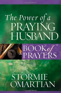Bestseller Books Online The Power of a Prayingé-« Husband Book of Prayers (Power of a Praying Book of Prayers) Stormie Omartian $6.99  - http://www.ebooknetworking.net/books_detail-0736919805.html