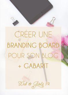 Créer une #brandingboard pour son #blog + gabarit -- #branding #blogging