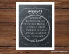 Framed Bible Verse Romans 12:2 Do not conform any longer to the pattern of this world, but be transformed by the renewing of your mind. Then you will be able to test & approve what God's will is-His good, pleasing and perfect will. by inspirationalmemory #inspirationalmemories #romans12