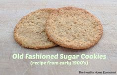 Sugar cookie recipe from the early 1900's. This is how it's done folks. Delicious!