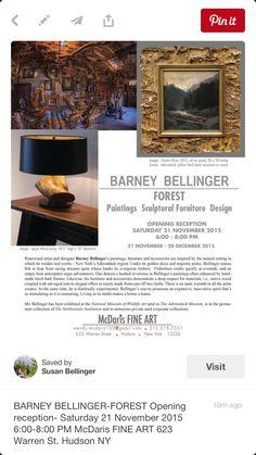BARNEY BELLINGER-FOREST Opening reception- Saturday 21 November 2015 6:00-8:00 PM McDaris FINE ART 623 Warren St. Hudson NY