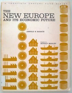 1964 The New Europe and its Economic Future by Michael Stoll, via Flickr
