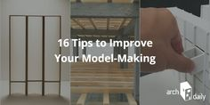 16 Tips To Improve Your Model-Making Skills
