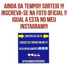 AINDA DÁ TEMPO PESSOAL!!! #SORTEIO !!!! Clique na foto oficial e siga as instruções!!! #Boa #Sorte !!! . E...#VemTreinar ‼ . #CuideSe, #MexaSe, #VocePode !!! . DÚVIDAS???  Deixe sua Mensagem!!! . Tais Rímoli CREF:035865-G/SP INSTAGRAM: @TAISRIMOLIPERSONAL . TAISPERSONAL.COM .  #taispersonal, #saúde, #health, #fitness, #fit, #treinoonline, #instagood, #ficaadica, #paposerio, #instagood #feliz #boa