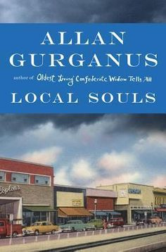 Love The Stacks - Local Souls by Allan Gurganus (Sold As Collector's Edition Only: Advanced Readers) , $15.00 (http://www.lovethestacks.com/local-souls-by-allan-gurganus-sold-as-collectors-edition-only-advanced-readers/)