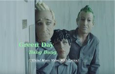 Watch: Green Day - Bang Bang official music video with lyrics, Other music…