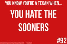 @Emilie Peterson and @Brynn Peterson. Ask Dane when he gets to Texas what a Sooner is.