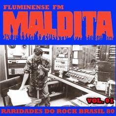 Painel do Rock Brasileiro 80: Raridades Fluminense FM Maldita)