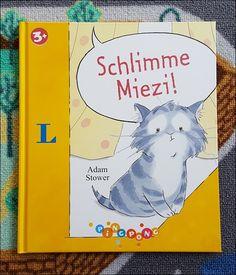 So ein süßes Kinderbuch! Schlimme Miezi von Adam Stower
