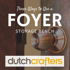 3 Ways to Use A Foyer Storage Bench