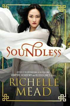 Cover Reveal: Soundless by Richelle Mead  -On sale November 15th 2015 by Razorbill -For as long as Fei can remember, there has been no sound in her village, where rocky terrain and frequent avalanches prevent residents from self-sustaining. Fei and her people are at the mercy of a zipline that carries food up the treacherous cliffs from Beiguo, a mysterious faraway kingdom.